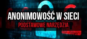 Anonimowość w sieci